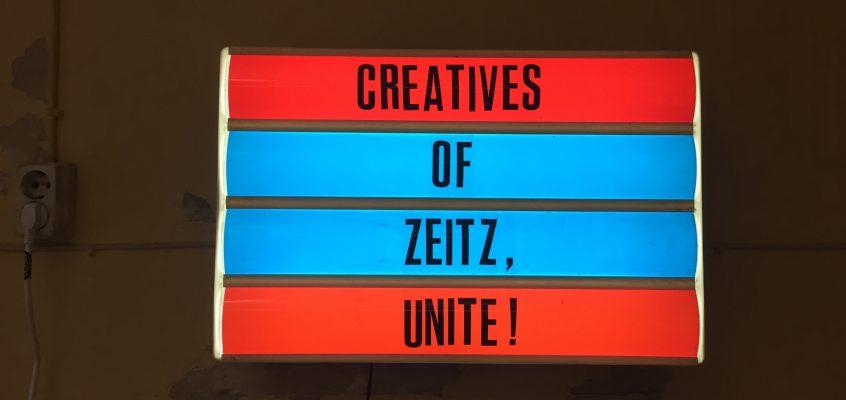 Creatives of Zeitz, unite!